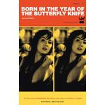 Born In The Year Of The Butterfly Knife - Derrick C Brown - 9780978998905