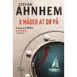 Fabian Risk 5 - X måder at dø på - Stefan Ahnhem