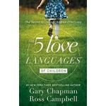 Five Love Languages of Children by Ross Gary & Campbell Chapman