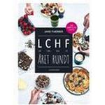 LCHF brød og kager BOG Forfatter : Jane Faeber