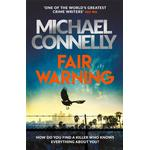 Fair Warning - Michael Connelly - 9781409199076