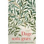 Dage som græs - Skønlitteratur - Indbundet