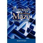 Through the Money Maze - Mounir R. El-Ayari - 9780978191900