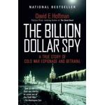 The Billion Dollar Spy by David E Hoffman