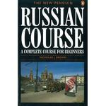 The New Penguin Russian Course by Nicholas J. Brown