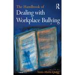 Handbook of Dealing with Workplace Bullying - Anne-Marie Quigg - 9781317029502