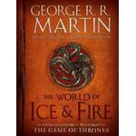 The World of Ice & Fire by George R R Martin
