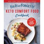 Fix-It and Forget-It Keto Comfort Food Cookbook - Hope Comerford - 9781680995442
