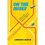 On the Buses - Lawrence Martin - 9780995395480