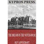Dreams in the Witch-House - H.P. Lovecraft - 9781537805214