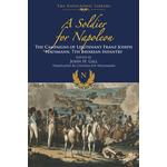 Soldier for Napoleon - John H Gill - 9781473882713