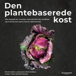 Den plantebaserede kost - Maria Felding - 9788726565553