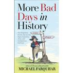 More Bad Days in History - Michael Farquhar - 9781426221460