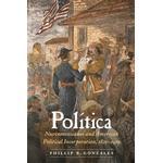 Politica - Phillip B. Gonzales - 9780803284654