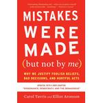 Mistakes Were Made (but Not by Me) Third Edition - Elliot Aronson - 9780547416038