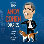 Andy Cohen Diaries - Andy Cohen - 9781427259325