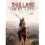 This Land Is My Land - Steam - Key GLOBAL