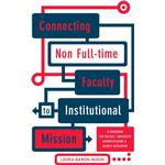 Connecting Non Full-time Faculty to Institutional Mission - Leora Baron-Nixon - 9781620360187
