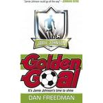 Golden Goal by Dan Freedman
