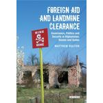 Foreign Aid and Landmine Clearance - Matthew Bolton - 9781848851603