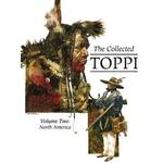 The Collected Toppi Vol. 2 by Sergio Toppi