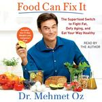 Food Can Fix It - Mehmet Oz - 9781508228554
