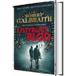 Ustyrligt Blod - Robert Galbraith - Bog