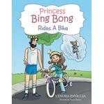 Princess Bing Bong Rides a Bike - Vanessa Paniccia - 9781496911216