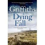 A Dying Fall by Elly Griffiths