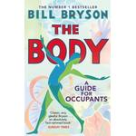The Body: A Guide For Occupants - Bill Bryson - 9780552779906
