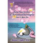 Les Secrets D'Aromatherapie Pour Le Mieux-Etre - Marina Dufort - 9780991296453