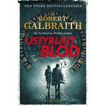 Ustyrligt blod - Robert Galbraith - 9788702307382
