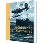 Ubådskrig I Kattegat - Jens Andersen - Bog