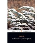 The Narrow Road to the Deep North and Other Travel by Matsuo Basho