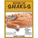 Book of Snakes - Janet (University of Liverpool Hope UK) Evans - 9781632875907