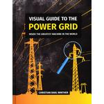 Visual Guide To The Power Grid - Christian Dahl Winter, Christian Dahl Winther - 9788797195901