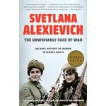 Unwomanly Face of War - Svetlana Alexievich - 9780399588730