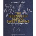 Sourdough School: Sweet Baking - Vanessa Kimbell - 9780857836755