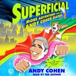 Superficial - Andy Cohen - 9781427281739