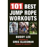 101 Best Jump Rope Workouts - Buddy Lee - 9781578267378