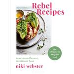 Rebel Recipes - Webster Niki Webster - 9781472966834