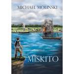 Miskito - Michael Molinski - 9781496945662