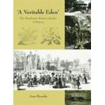 'A Veritable Eden'. The Manchester Botanic Garden