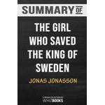 Summary of The Girl Who Saved the King of Sweden - Whizbooks - 9780464944553