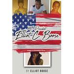 Mr. President Elliot C. Boose - Elliot Boose - 9781644626665