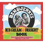 Ben & Jerrys Ice Cream & Dessert by Ben R. Cohen