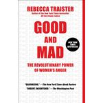 Good and Mad - Rebecca Traister - 9781501181801