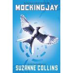 Mockingjay (Hunger Games, Book Three), Volume 3 by Suzanne Collins