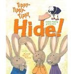 Tippy-Tippy-Tippy, Hide! - Candace Fleming - 9781442427075