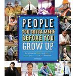 People You Gotta Meet Before You Grow Up